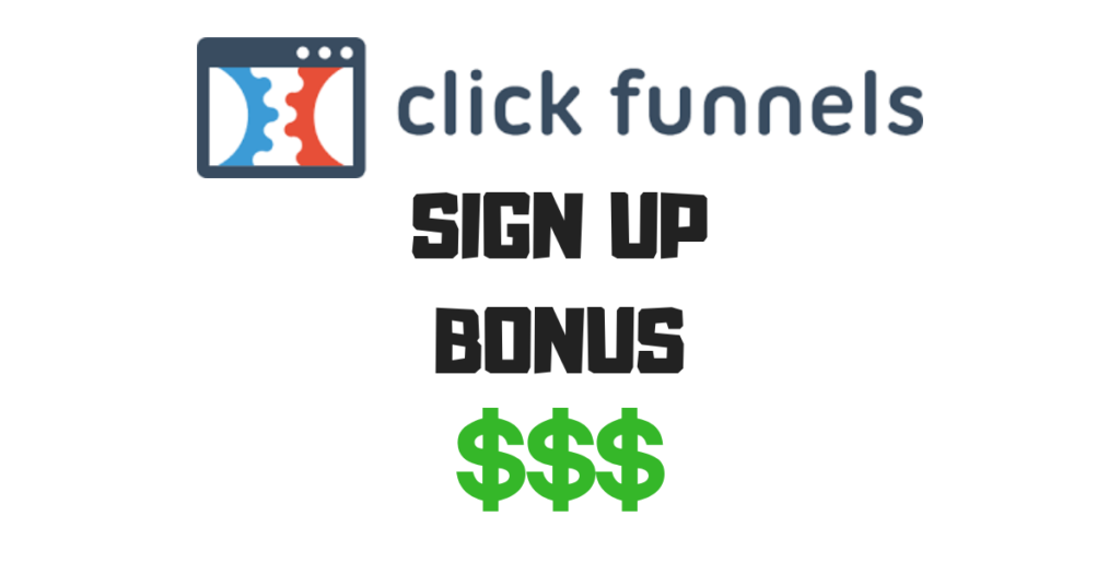 clickfunnels sign up bonus
